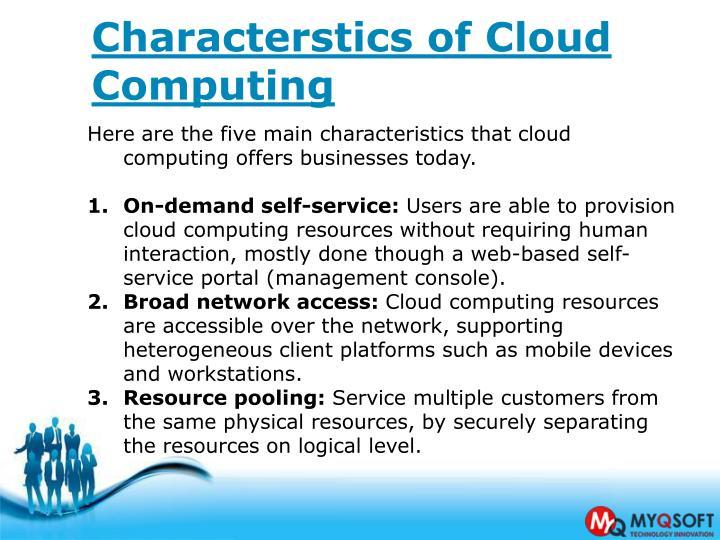 Characterstics of Cloud Computing
