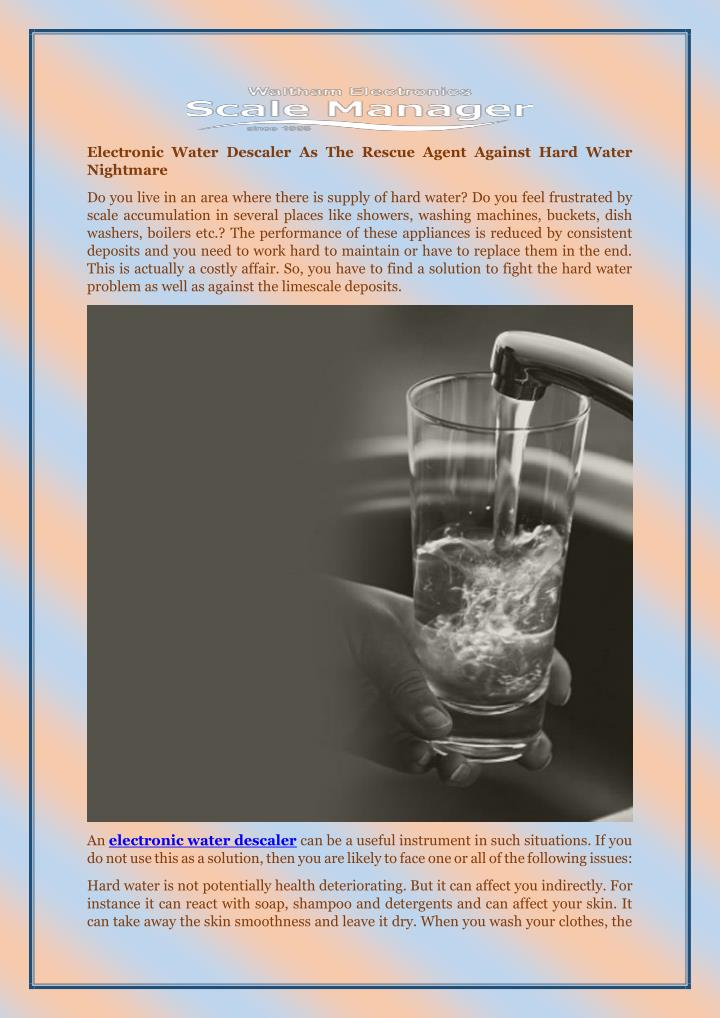 Electronic Water Descaler As The Rescue Agent Against Hard Water