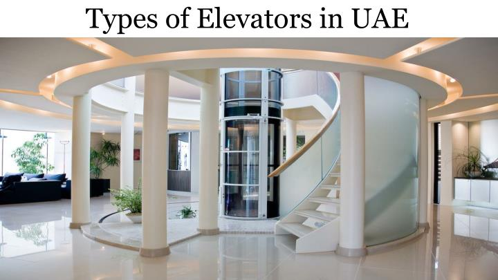 Types of Elevators