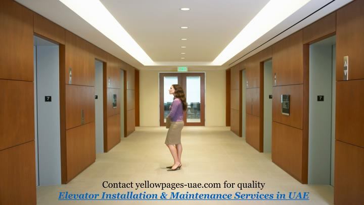 Contact yellowpages-uae.com for quality