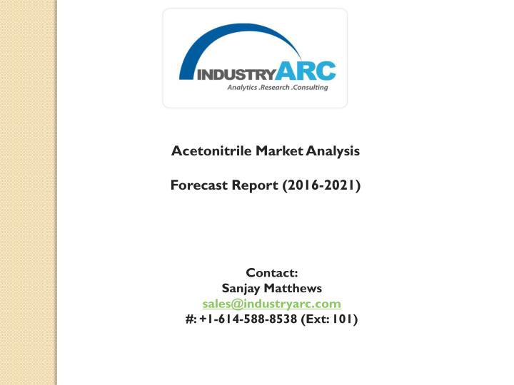 Acetonitrile Market Analysis
