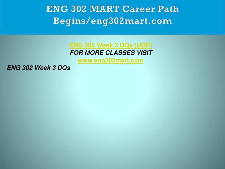 ENG 302 MART Career Path Begins/eng302mart.com