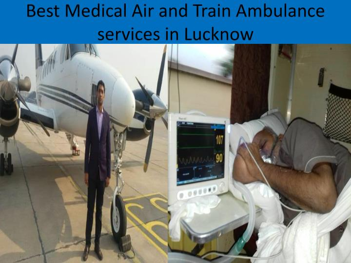 Best Medical Air and Train Ambulance