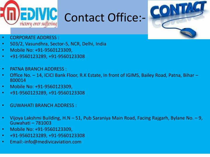 Contact Office:-