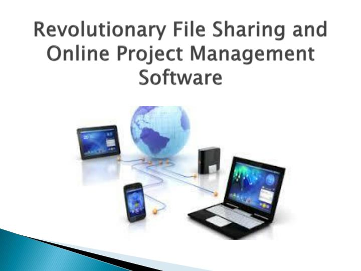 Revolutionary File Sharing and Online Project Management Software