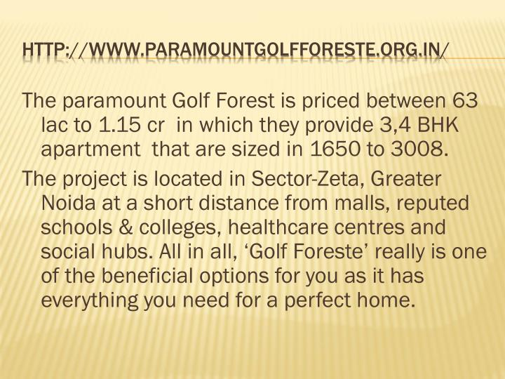 The paramount Golf Forest is priced between 63
