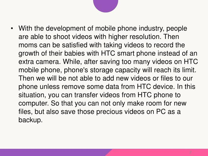 With the development of mobile phone industry, people are able to shoot videos with higher resolutio...