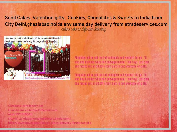 Send Cakes, Valentine gifts,  Cookies, Chocolates & Sweets to India from