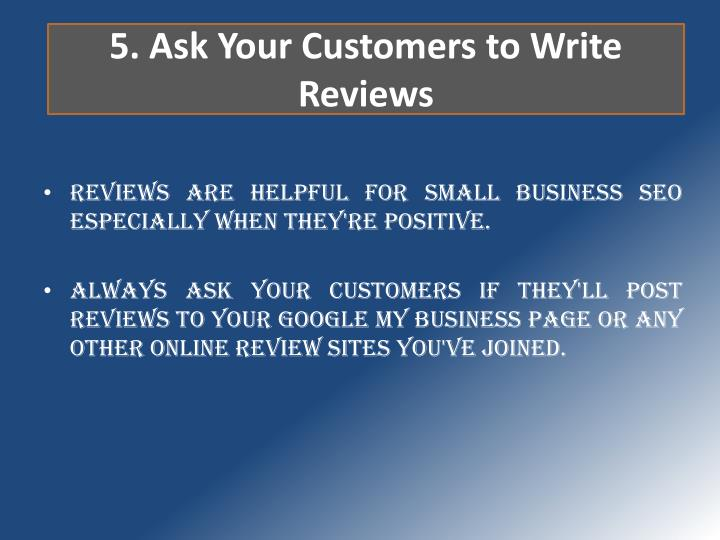5. Ask Your Customers to Write Reviews