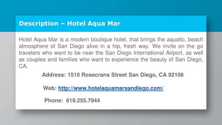Description – Hotel Aqua Mar