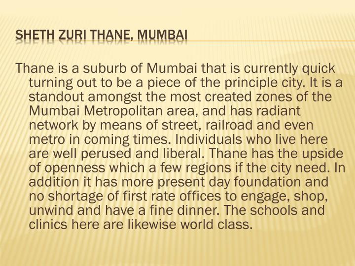 SHETH ZURI THANE, MUMBAI