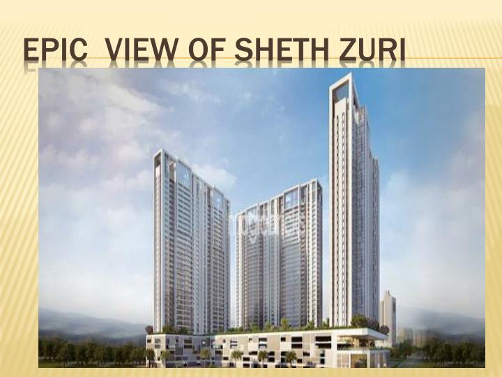 EPIC  VIEW OF SHETH ZURI