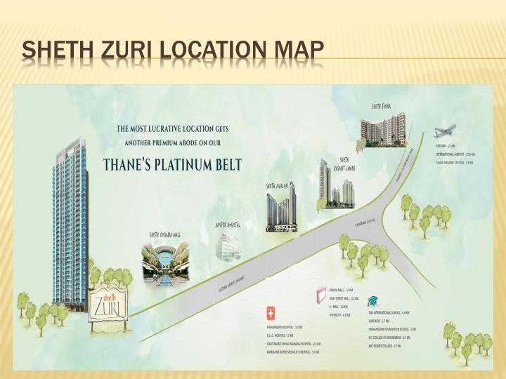 SHETH ZURI LOCATION MAP