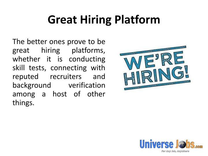 Great Hiring Platform