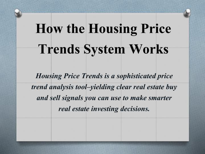 How the Housing Price Trends System Works