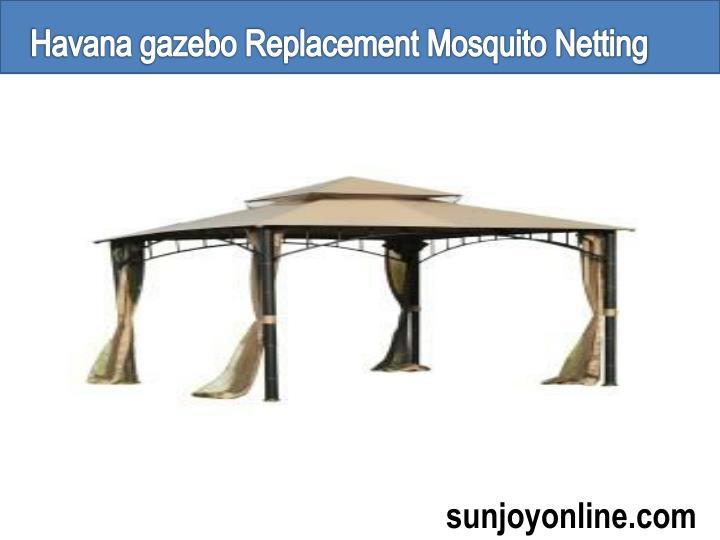 Havana gazebo Replacement Mosquito Netting