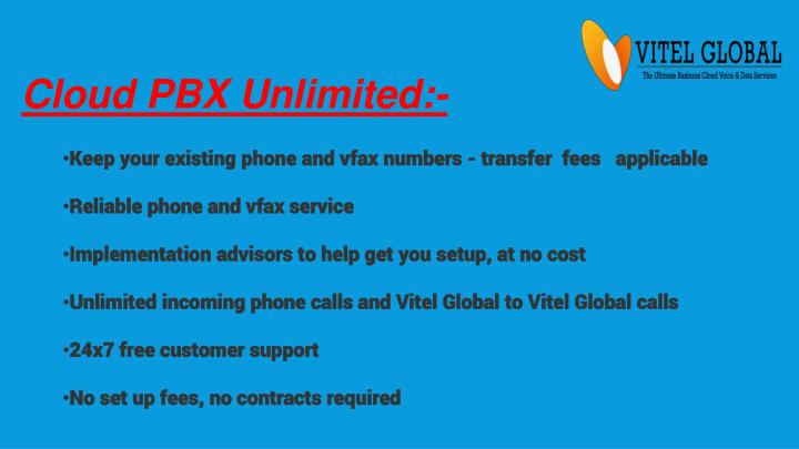 Cloud PBX Unlimited:-
