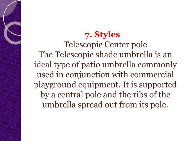 7. Styles