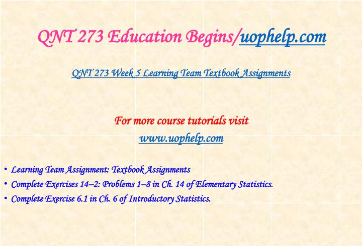 QNT 273 Education Begins/