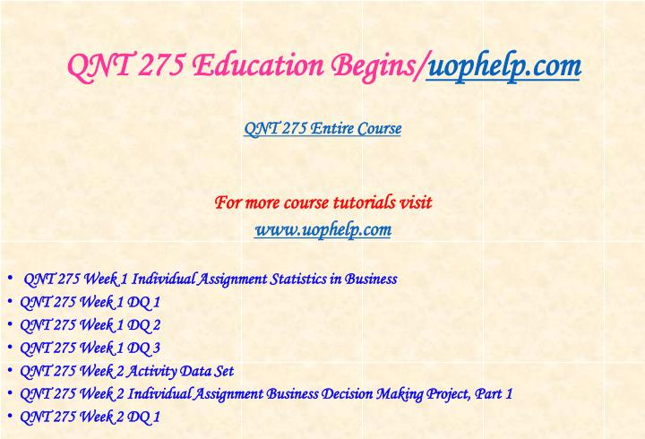 Qnt 275 education begins uophelp com1