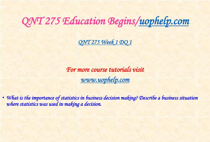Qnt 275 education begins uophelp com2