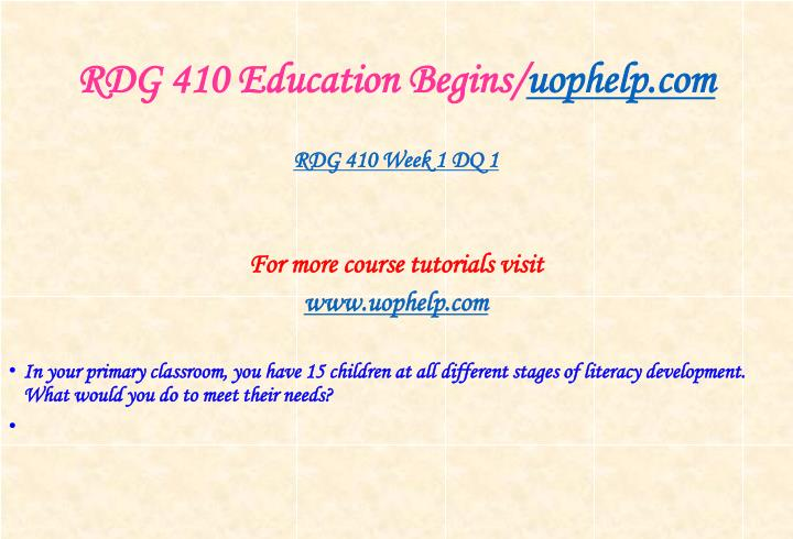 Rdg 410 education begins uophelp com2
