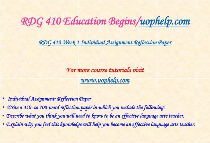 RDG 410 Education Begins/
