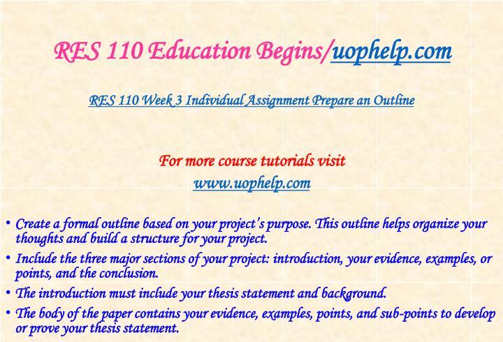 RES 110 Education Begins/