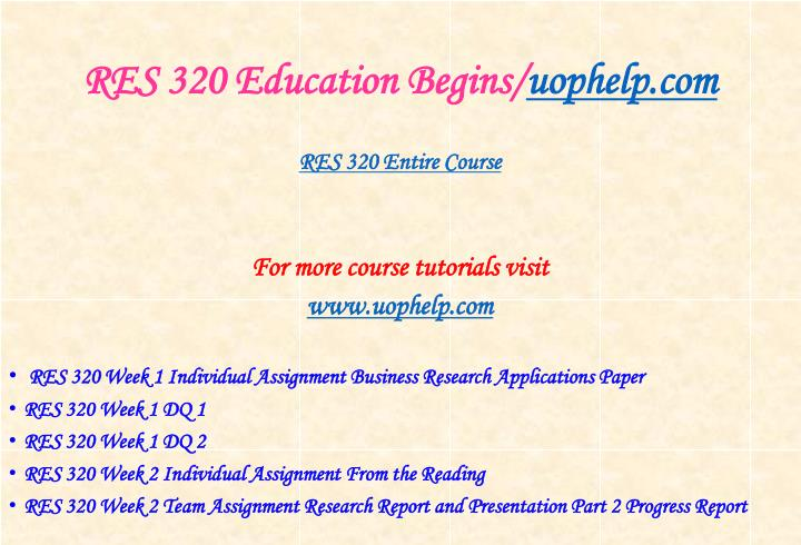 Res 320 education begins uophelp com1