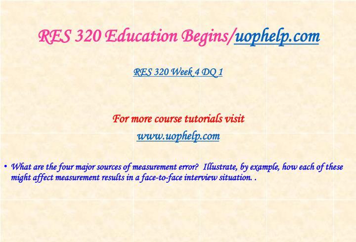 RES 320 Education Begins/