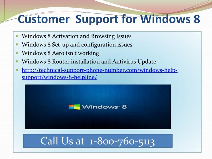 Customer  Support for Windows 8