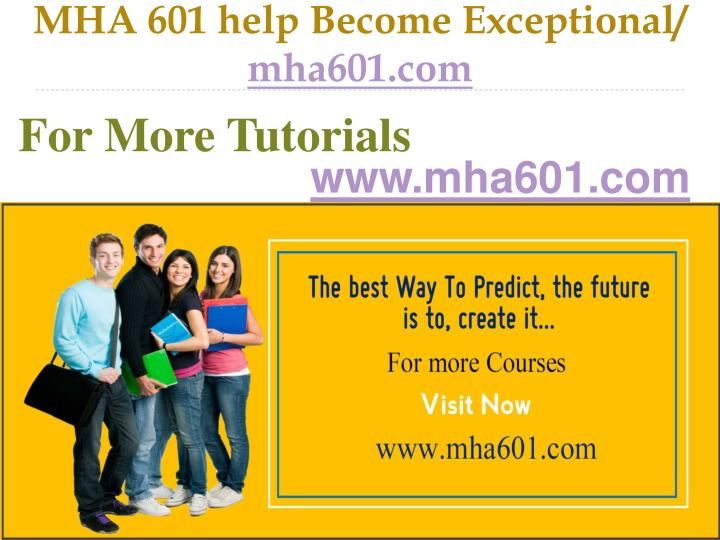 Mha 601 help become exceptional mha601 com
