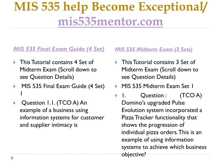 Mis 535 help become exceptional mis535mentor com1