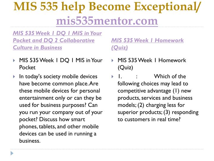 Mis 535 help become exceptional mis535mentor com2