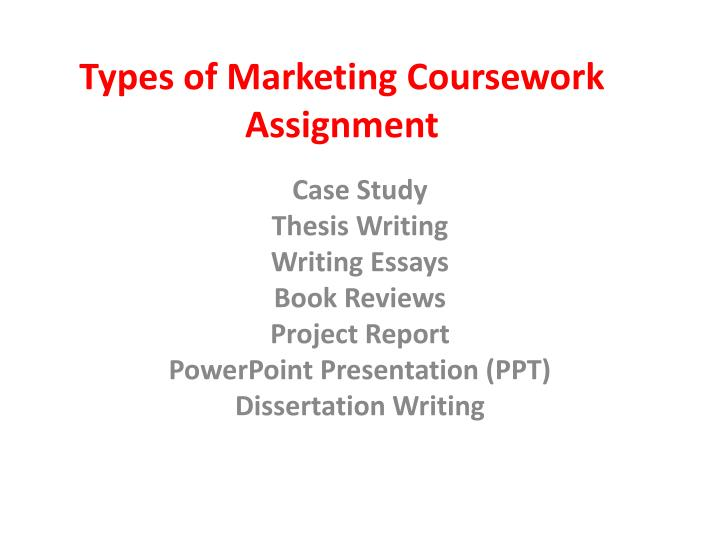 Types of marketing coursework assignment