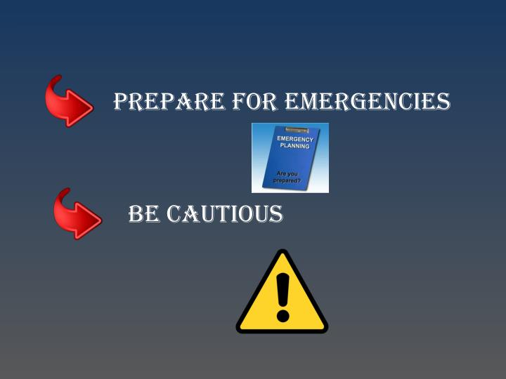 Prepare for Emergencies