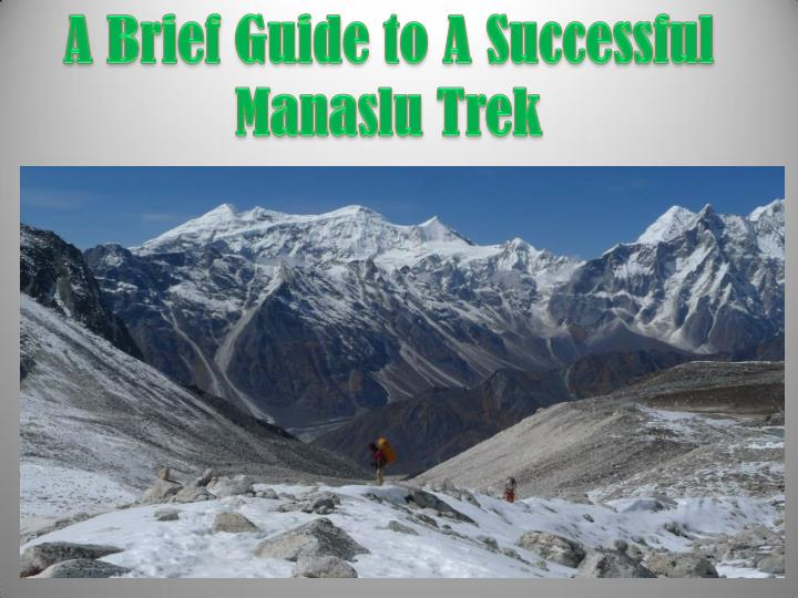 A brief guide to a successful manaslu trek