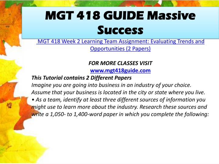 MGT 418 GUIDE Massive Success