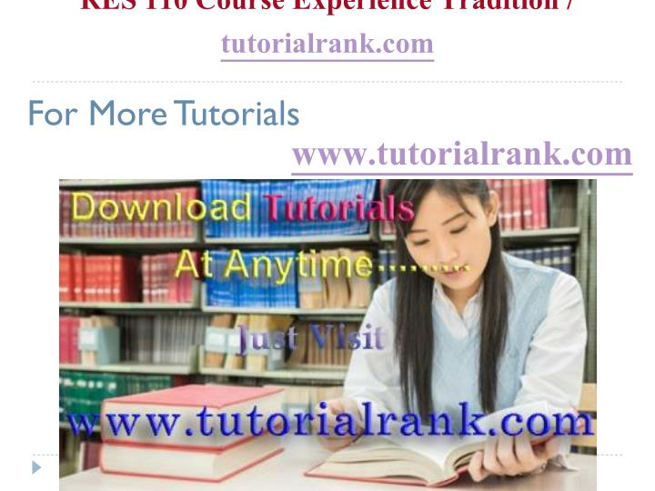 Res 110 course experience tradition tutorialrank com