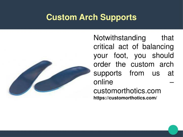 Custom Arch Supports