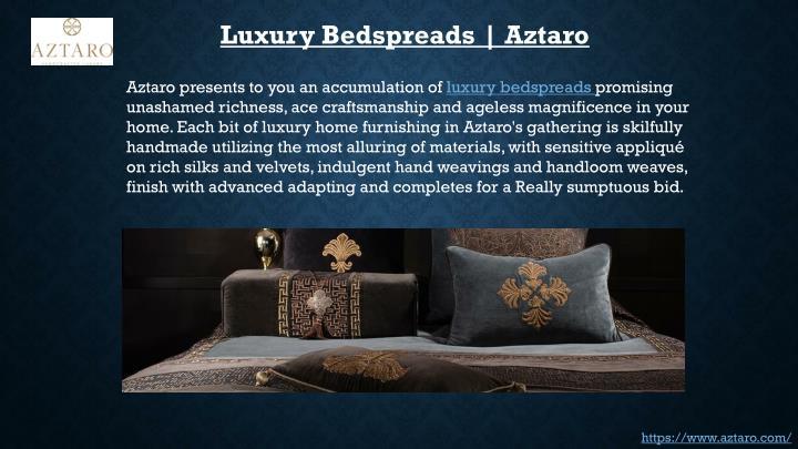 Luxury Bedspreads | Aztaro