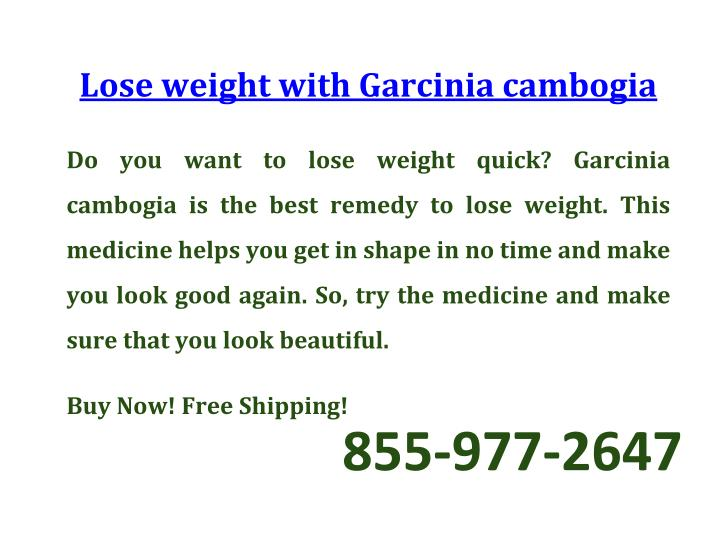 Lose weight with Garcinia cambogia