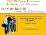 mkt 438 course experience tradition mkt438cart com