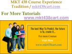 mkt 438 course experience tradition mkt438cart com14