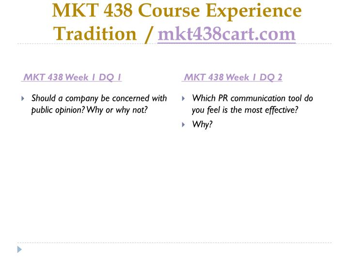 Mkt 438 course experience tradition mkt438cart com2