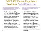 mkt 438 course experience tradition mkt438cart com8