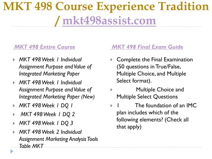 Mkt 498 course experience tradition mkt498assist com1