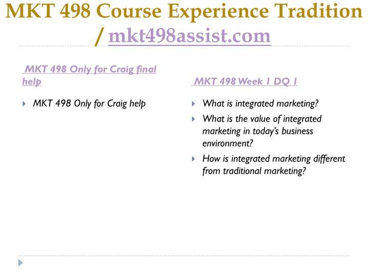 Mkt 498 course experience tradition mkt498assist com2