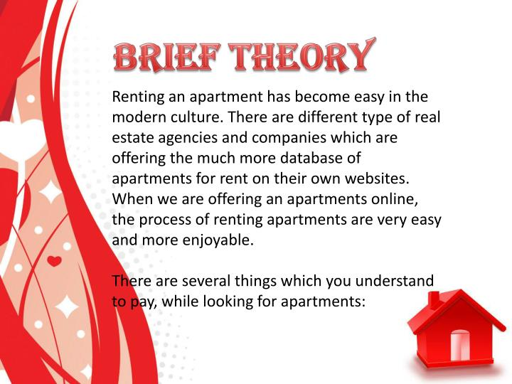 Renting an apartment has become easy in the