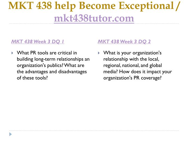 MKT 438 help Become Exceptional
